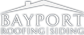 Bayport Roofing and Siding Logo